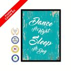 Dance All Night Sleep All Day Framed Canvas White Art Picture Print Gifts Ideas