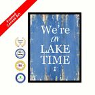 We're On Lake Time Framed Canvas Blue Quote Decorative Office Wall Artwork Print