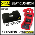 HB/693 OMP RACING BUCKET SEAT LEG SUPPORT FOAM CUSHION REMOVABLE FIT