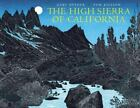 THE HIGH SIERRA OF CALIFORNIA: Poems and Journals -Gary Snyder  Paperback NEW FS $15.95 USD