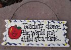 Teacher Gifts - Wood Jagged Signs - 9 Different Sayings