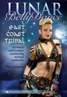 Lunar Belly Dance East Coast Tribal Dance DVD