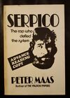 Serpico The Cop Who Defied The System Advance Reading Copy Paperback Book