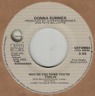 "Donna Summer NM 45 rpm ""Who Do You Think You're Foolin'"""