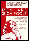 MEN ARE SUCH FOOLS - 1932 - Leo Carrillo, Una Merkel - BRAND NEW / FREE SHIPPING