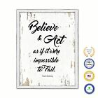 Believe & Act As If It Were Impossible To Fail Vintage Saying Gifts Home Decor W