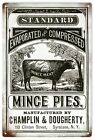 Country Advertisement Mince Pies by Champlin & Dougherty Sign