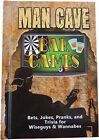Man Cave Bar Games Book Bets, Jokes, Pranks, and Trivia 111 Pages NEW A