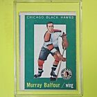 MURRAY BALFOUR  1959-60  VINTAGE  ROOKIE   Topps #33   Chicago BalckHawks