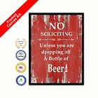 No Soliciting Unless You Are Dropping Off A Bottle Of Beer  Framed Canvas Red