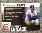 2019 Topps Series 2 Franchise Feats ERNIE BANKS Chicago Cubs #FF-6 NM-MT