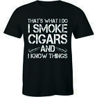 That's What I Do I Smoke Cigars And I Know Things - Cigar Lover Shirt Men's Tee