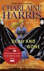 Sookie Stackhouse/True Blood: Dead and Gone 9 by Charlaine Harris (2010,...