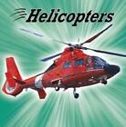 Helicopters, Paperback,  by Mari Schuh