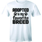 Adopted is My Favorite Breed rescue dog Animal lover pet puppy paw Men's T-Shirt