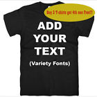 Custom Personalized T-shirts-Your Own Text Here Different Size/Colors Available