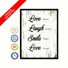 Love Harder Laugh Louder Smile Bigger Love Longer Shabby Chic White Picture Art