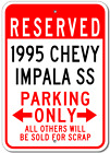 1995 95 CHEVY IMPALA SS Parking Sign