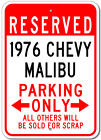 1976 76 CHEVY MALIBU Parking Sign