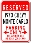 1970 70 CHEVY MONTE CARLO Parking Sign