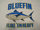 "Tuna Fishing T-Shirt Bluefin ""I Like'Em Heavy"" Tuna Fishing Tee-Shirt Fishing"