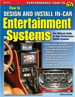 SA-163 How To Design And Install In Car Audio Systems Radios Speakers TV's Amps
