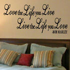 LARGE QUOTE BOB MARLEY LOVE THE LIFE YOU LIVE WALL ART STICKER  DECAL TRANSFER
