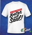 Better Call Saul T Shirt  Breaking Bad, Los pollos Hermanos Quality 100% Cotton