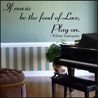 LARGE WILLIAM SHAKESPEARE WALL STICKER QUOTE IF MUSIC BE FOOD LOVE PLAY ON