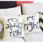 Hot Funny Painting Pillow Case Cushion Cover Mr right and Mrs always right  #F8s