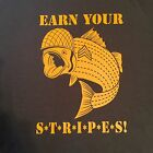 """Army"" Fishing Tee, Bass, Sergeant Striper ""Earn Your Stripes""  Striper Fishing"