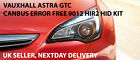 SUPER CANBUS ERROR FREE 9012 HIR2 BULB HID KIT VAUXHALL ASTRA GTC 2011 ONWARD