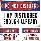 Funny Humerous Novelty Vintage Weathered Metal Tin Sign Fun Friend Office Gift