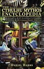The Cthulhu Mythos Encyclopedia: A Guide to H. P. Lovecraft's Universe by...
