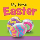 NEW My First Easter by Ideals Editors