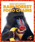 NEW Rain Forest Food Chains (Pogo: Who Eats What?) by Rebecca Pettiford