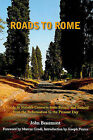 Roads to Rome: A Guide to Notable Converts from Britain and Ireland from the Ref