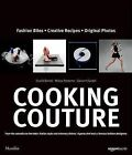 NEW Cooking Couture: Fashion Is Served