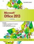 Microsoft Office 2013 Illustrated, Second Course by David Beskeen 9781285082257