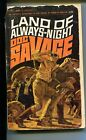 DOC SAVAGE-LAND OF OF ALWAYS-NIGHT#13-ROBESON-G-JAMES BAMA COVER- G
