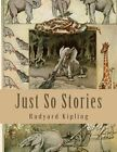NEW Just So Stories: Large Print Stories for Children by Rudyard Kipling