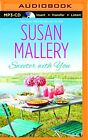 NEW Sweeter with You (Fool's Gold Series) by Susan Mallery