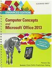 Bundle: Enhanced Computer Concepts and Microsoft Office 2013 Illustrated + SAM 2