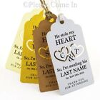 Personalised He Stole My Heart I'm Stealing His Last Name Wedding Favour Tags