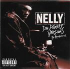 Da Derrty Versions: The Reinvention [PA] by Nelly CD Nov 2003 Universal