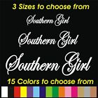 CY14 Southern Girl - vinyl lettering decal sticker - car window door laptop etc