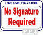 NO SIGNATURE REQUIRED Red Packaging Track Labels Stickers On Roll - PKG-23-ROLL