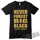Never Forget Big Black, Christopher Boykin RIP T-Shirt Rob & Big, Dyrdek MTV, DC