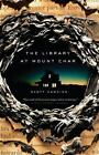 The Library at Mount Char by Scott Hawkins (2016, Paperback)