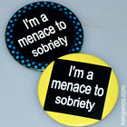 """I'M A MENACE TO SOBRIETY"" - 2 Pins - Bartender, Server, Hooters, Tilted Kilt"